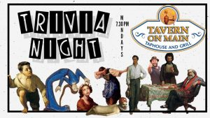 Trivia Night at Tavern @ Tavern On Main